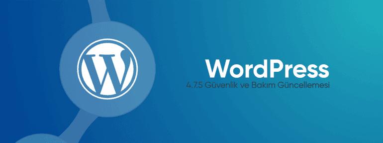 wordpress-4.7.5-güvenlik-ve-bakım-güncellemes