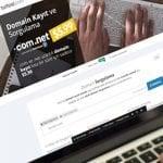 Domain Nedir? Domain Sorgulama ve Kayıt Nasıl Yapılır?