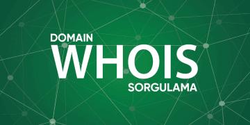 Domain Whois Sorgulama Nedir? 50