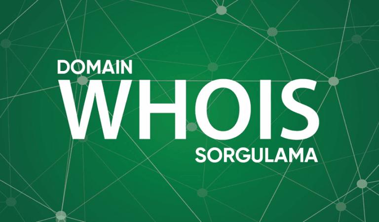 Domain Whois Sorgulama Nedir?