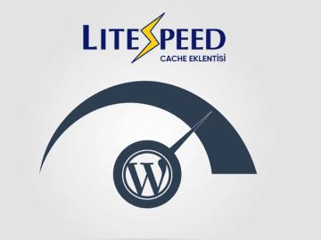 LiteSpeed Cache Eklentisi ile WordPress Siteleriniz Çok Daha Hızlı! 1