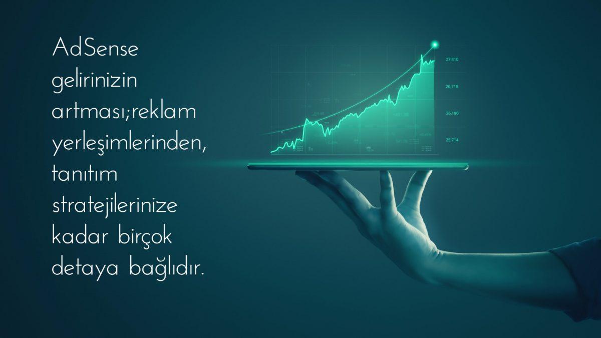 Adsense gelirinizin artması; reklam yerleşimlerinden, tanıtım stratejilerinize kadar birçok detaya bağlıdır.