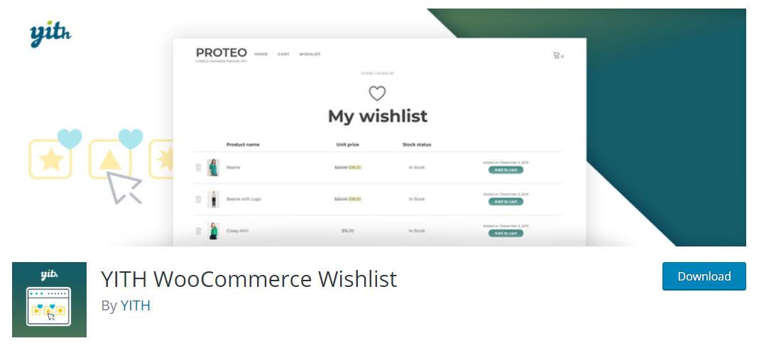 YITH WooCommerce Wishlist, müşterilerinizin favori listeleri ve düğün, baby shower gibi etkinlikler için hediye listeleri oluşturmalarını sağlar.