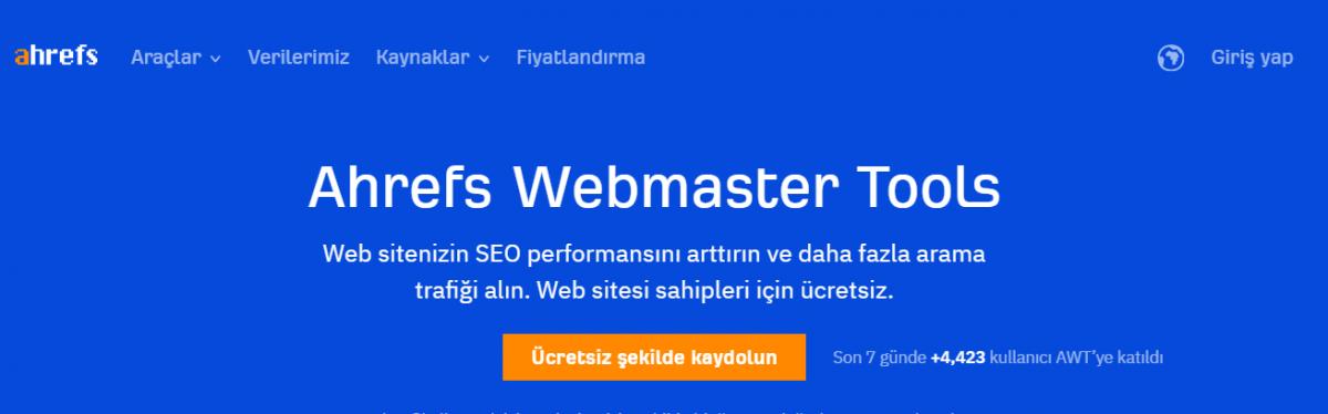 en iyi ücretsiz SEO araçları, dijital pazarlama araçları, Ahrefs Webmaster Tools